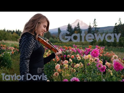 Gateway - Taylor Davis (Original Song)