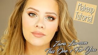 [MAKEUP] ZARA LARSSON - This one's for you