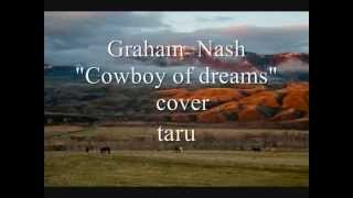 "Graham Nash ""Cowboy of dreams"" / cover"