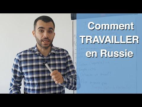 Comment travailler en Russie ? LE MODE D'EMPLOI
