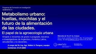 METABOLISMO URBANO, HUELLAS Y MOCHILAS. Walter Pengue. - YouTube