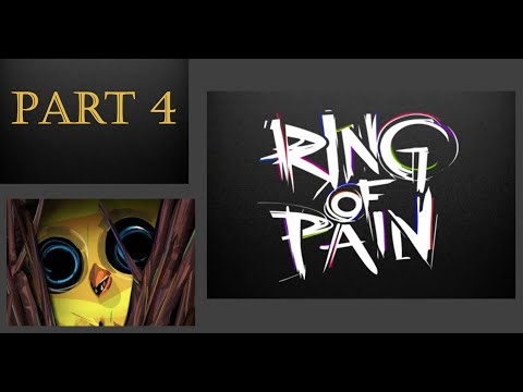 Ring Of Pain Gameplay 4 ( We did it the audio is saved) |