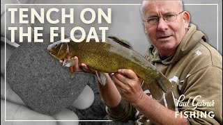 TENCH ON THE FLOAT