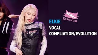 Elkie (CLC) Vocal Compilation/Evolution (PreDebut to HobGoblin Era)