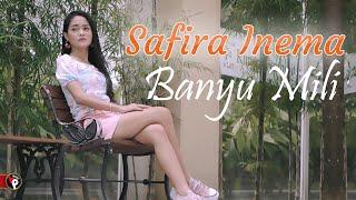Safira Inema - Banyu Mili