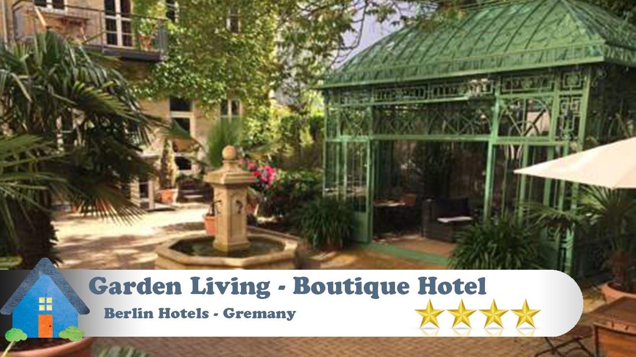 Garden Living   Boutique Hotel   Berlin Hotels, Germany
