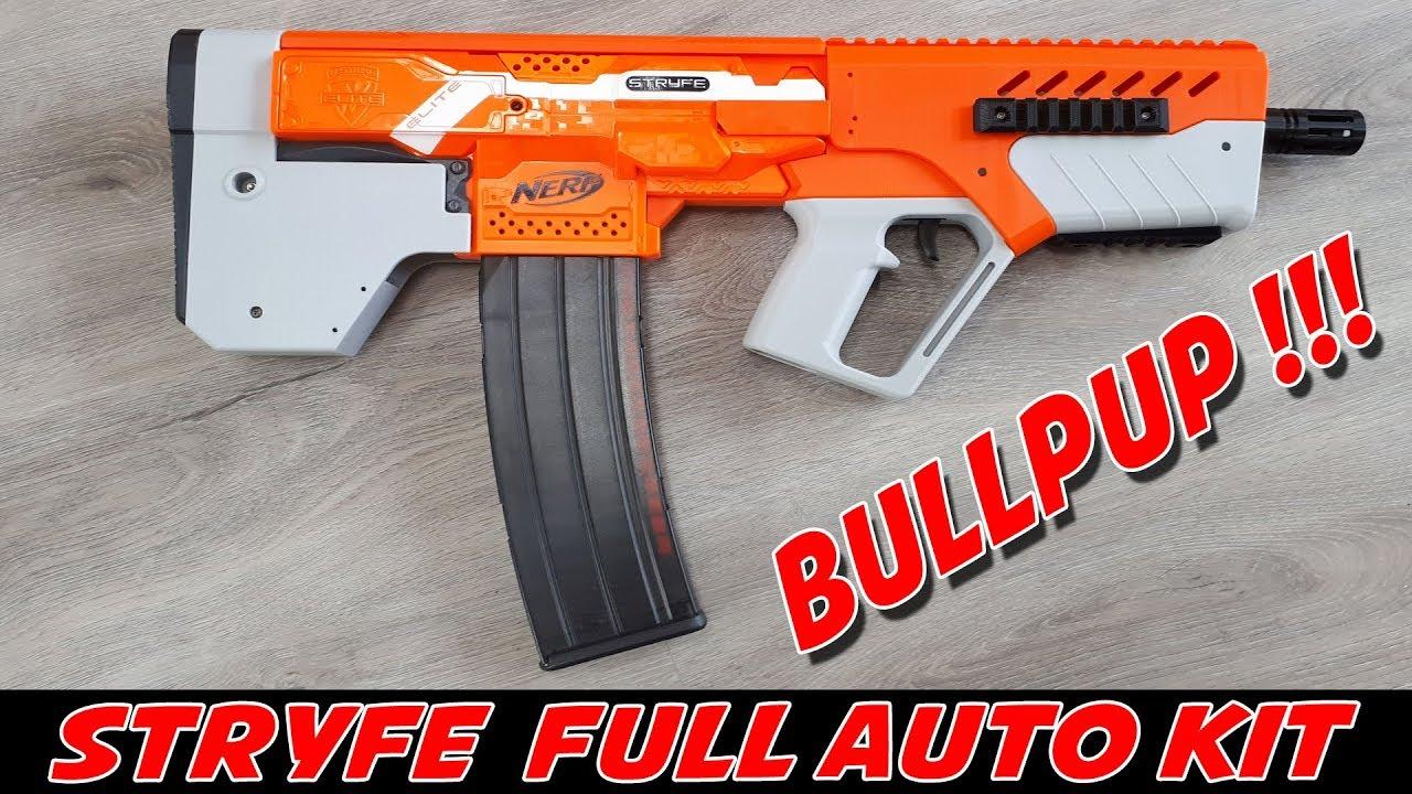 nerf stryfe full auto bullpup kit einbau manual youtube