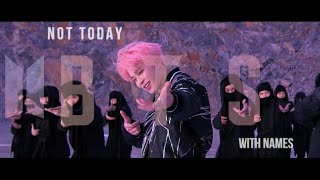 BTS ''Not Today'' MV with NAMES
