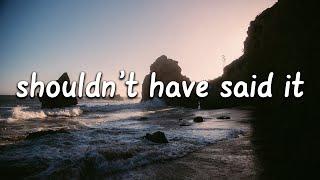 Julia Michaels - Shouldn't Have Said It