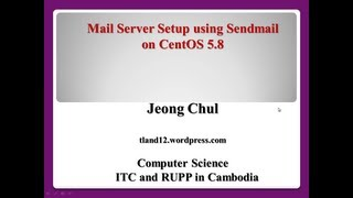 Mail server setup using Sendmail on CentOS 5.8 - part 1/2