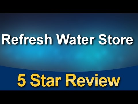 Refresh Water Store Fort Worth Bottled Water Review