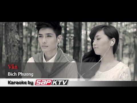 [Karaoke SAPKTV] VẪN - Bích Phương (Beat HD)