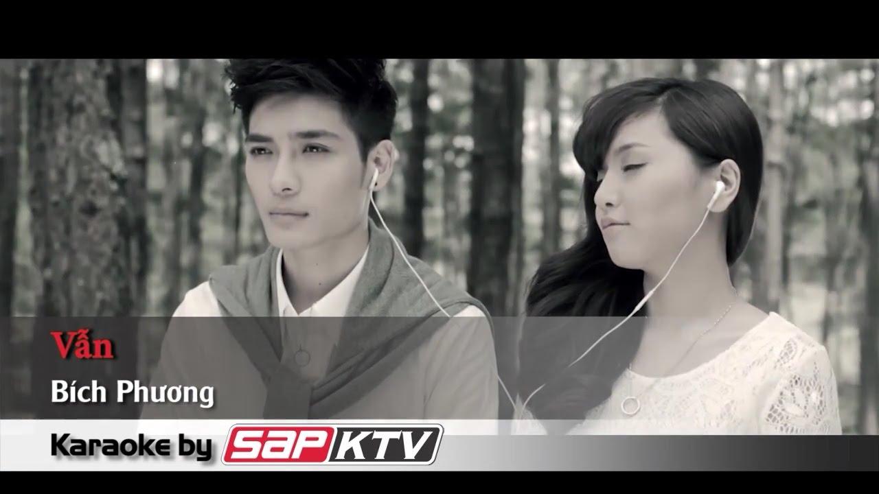 [Karaoke SAPKTV] VẪN – Bích Phương (Beat HD)