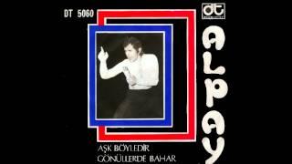 Alpay - Gönüllerde Bahar (1972, High Quality)