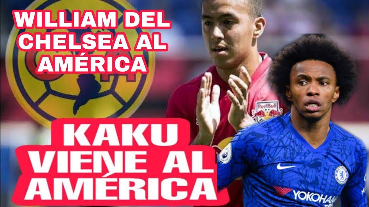 KAKU ROMERO AL AMÉRICA /WILLIAM DEL CHELSEA AL AMÉRICA