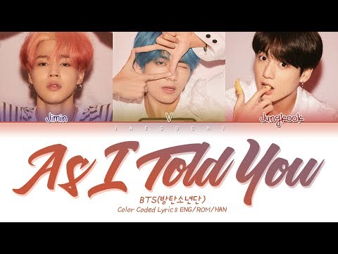 BTS (방탄소년단) - As I Told You (말하자면) (Color Coded Lyrics Eng/Rom/Han/가사)