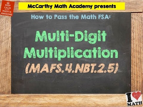 How to Pass the Math FSA (4th) - Multi-Digit Multiplication - YouTube