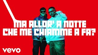 Rocco Hunt - Che me chiamme a fa? (Lyric Video) ft. Geolier