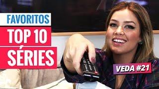 FAVORITOS: TOP 10 SÉRIES - VEDA #21