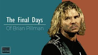 Behind The Titantron | The Final Days of Brian Pillman | Episode 41