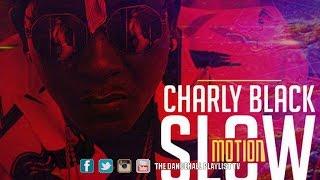 Charly Black - Slow Motion (Te Amo Te Amo) 2017