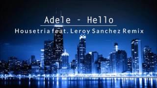 Adele Hello TRXD Ft Leroy Sanchez Remix - mp3 مزماركو تحميل اغانى