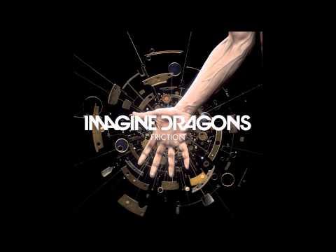 Imagine Dragons - Friction ( Lyrics in Description )