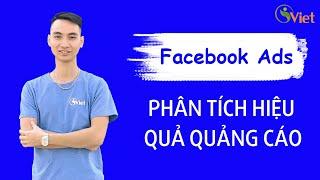 Phân tích hiệu quả quảng cáo Facebook thông qua chỉ số thực