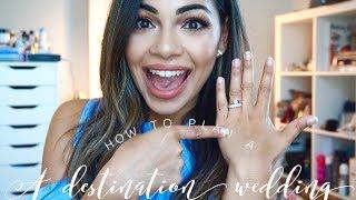 How to: Plan a Destination Wedding + My Tips/Advice | AMarieBeauty
