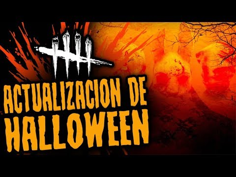 DEAD BY DAYLIGHT - ACTUALIZACION DE HALLOWEEN 2017 - GAMEPLAY ESPAÑOL