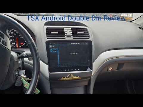 2004-2008 Acura TSX, Android double din review