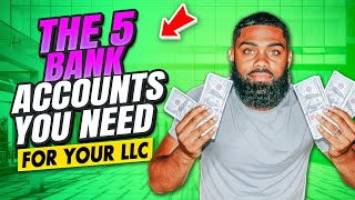 THE FIVE BANK ACCOUNTS you need for your LLC