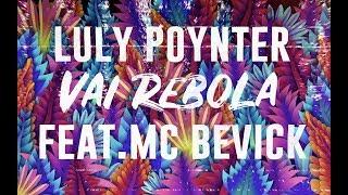 Luly Poynter Vai Rebola feat Bevick.mp3