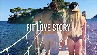 GREECE - ZAKYNTHOS - FIT LOVE STORY★ ( NASZ FIT TELEDYSK ) | Fit Lovers