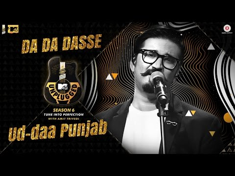 Da Da Dasse & Ud Daa Punjab | MTV Unplugged Season 6 | Amit Trivedi