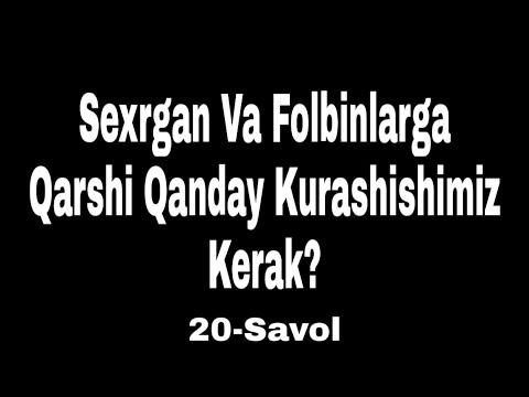 20.Sexrgar Va Folbinlarga Qarshi Qanday Kurashishimiz Kerak? (Shayx Sodiq Samarqandiy)