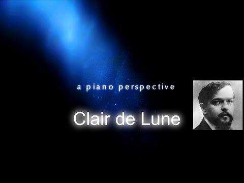 A Piano Perspective: Debussy - Clair De Lune