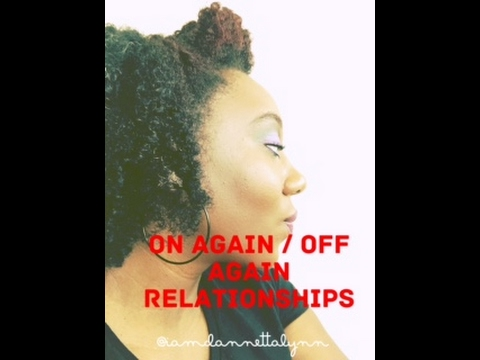 on again off relationship songs