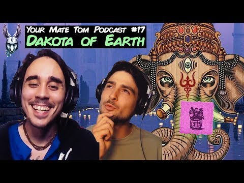 Giving LSD to a Hindu Monk w/ DakotaWint (Dakota of Earth) | Your Mate Tom Podcast #17