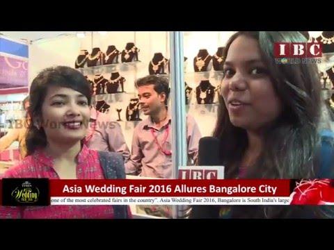 IBC World News_Asia Wedding Fair 2016'allures Bangalore city
