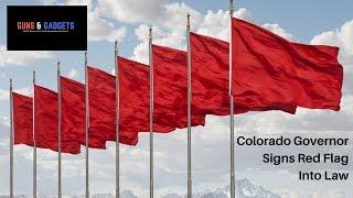Colorado Governor Signs Red Flag Into Law
