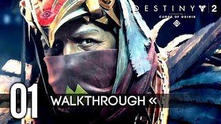 Destiny 2: Curse of Osiris | Gameplay Walkthrough | PART 1 - The Gateway (First 18 Minutes)