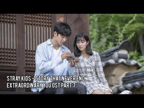 Download 1 HOUR LOOP STRAY KIDS 스트레이키즈 '끝나지 않을 이야기' Story That Never End - EXTRAORDINARY YOU OST PART 7 Mp4 baru