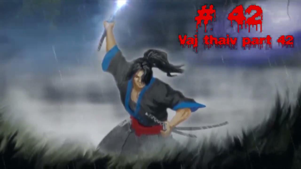 Vaj thaiv the hmong shaman warrior (part 42) 22/6/2021