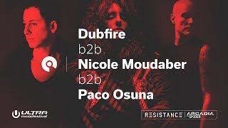 Dubfire b2b Nicole Moudaber b2b Paco Osuna @ Ultra 2018: Resistance Megastructure - Day 2