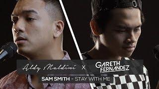 aldy maldini ft gareth fernandez stay with me by sam smith