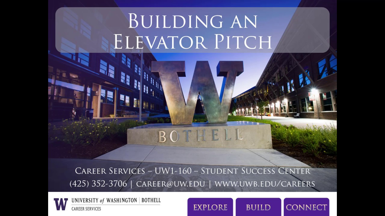 Elevator Speeches - Career Services - UW Bothell