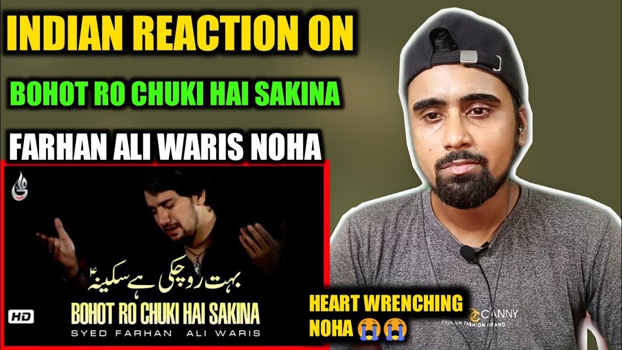 Indian Reacts To Bohot Ro Chuki Hai Sakina | Farhan Ali Waris | Indian Boy Reactions !!!