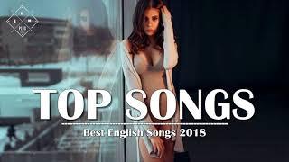 Lagu Barat Terbaru 2018 | Kumpulan Lagu Barat Terbaru Hits Musik Barat Terbaru - Hit Songs 2018