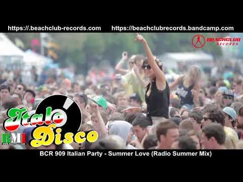 BCR 909 Italian Party - Summer Love (Radio Summer Mix)